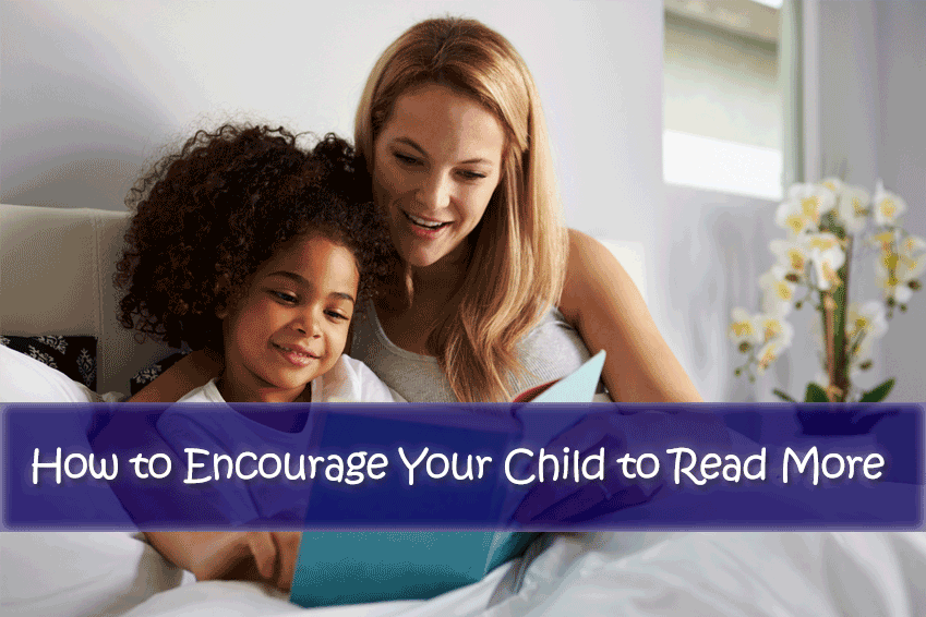 How to Encourage a Child to Read More